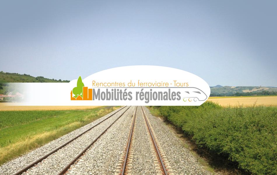 Mobilité régionale, Rencontres du ferroviaire-Tours